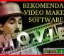Review 3 Software Video Maker Premium Yang Bagus