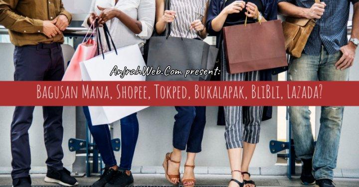 bagusan mana shopee bukalapak tokopedia marketplace indonesia terbaik